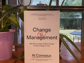 Betsy's Bookshelf: Change the Management by best-selling author and my brother, Al Comeaux.