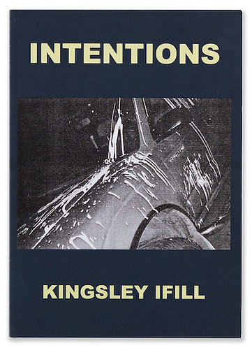 Kingsley Ifill / Intentions