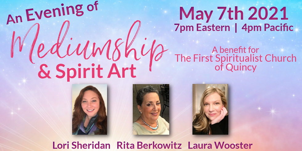 Evening of Mediumship & Spirit Art | Online Benefit
