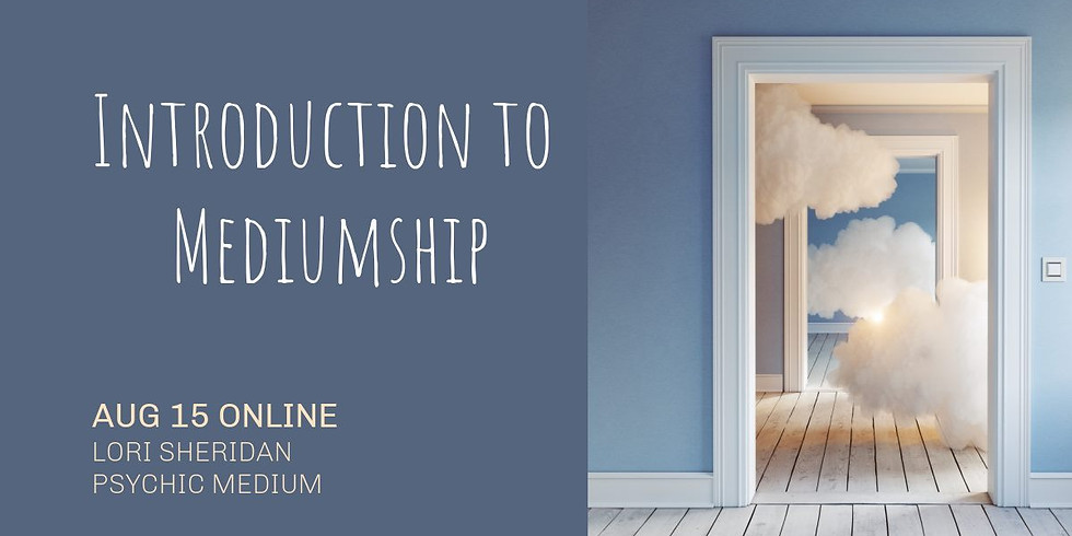 Introduction to Mediumship with Lori Sheridan | Online