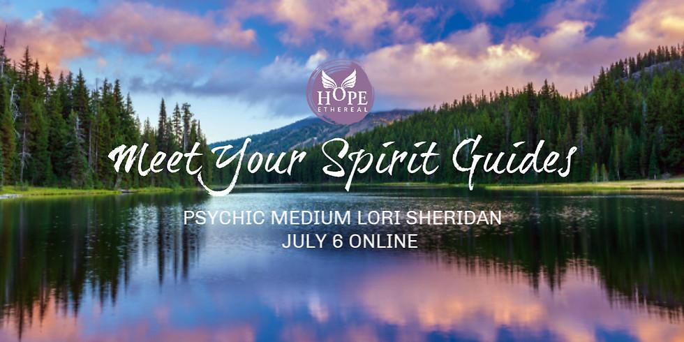 Meet Your Spirit Guides with Lori Sheridan | Online