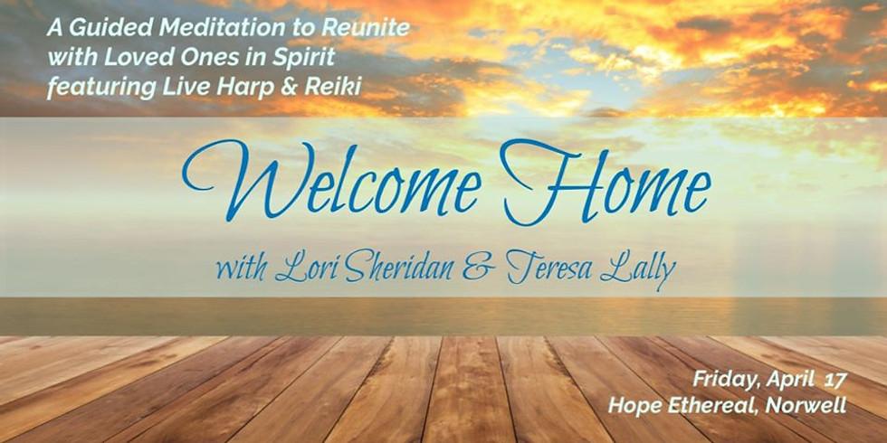 Welcome Home Meditation with Live Harp & Reiki