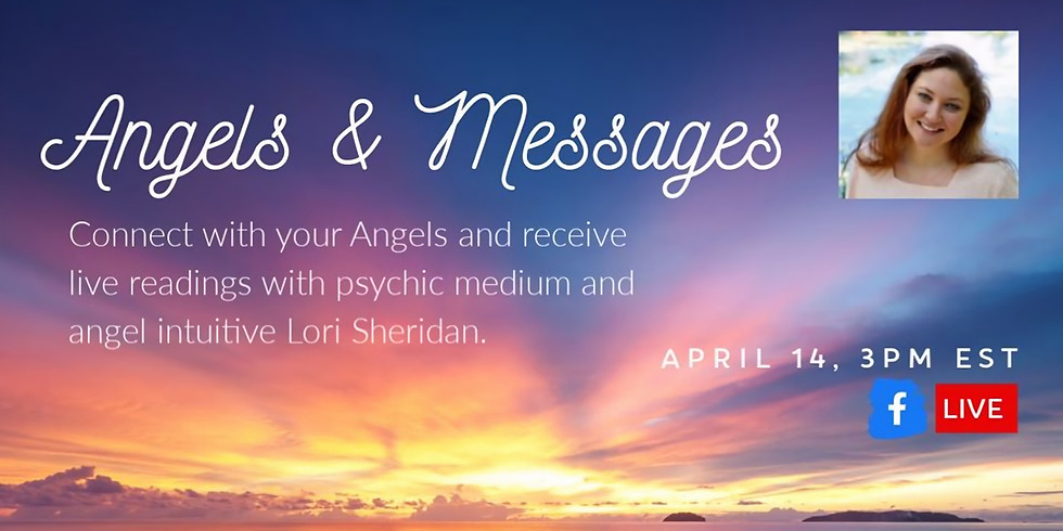 Angels & Messages with Lori Sheridan FB LIVE