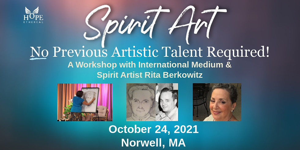 Spirit Art! No Previous Artistic Talent Required with Rita Berkowitz | Hope Ethereal