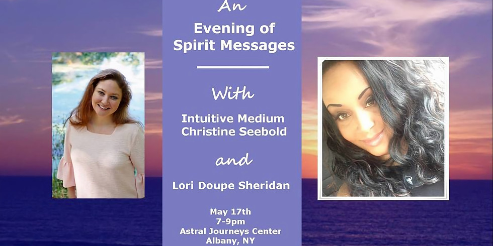 Spirit Messages with Christine & Lori \ Albany, NY