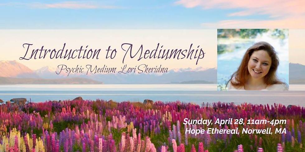 Introduction to Mediumship with Lori Sheridan