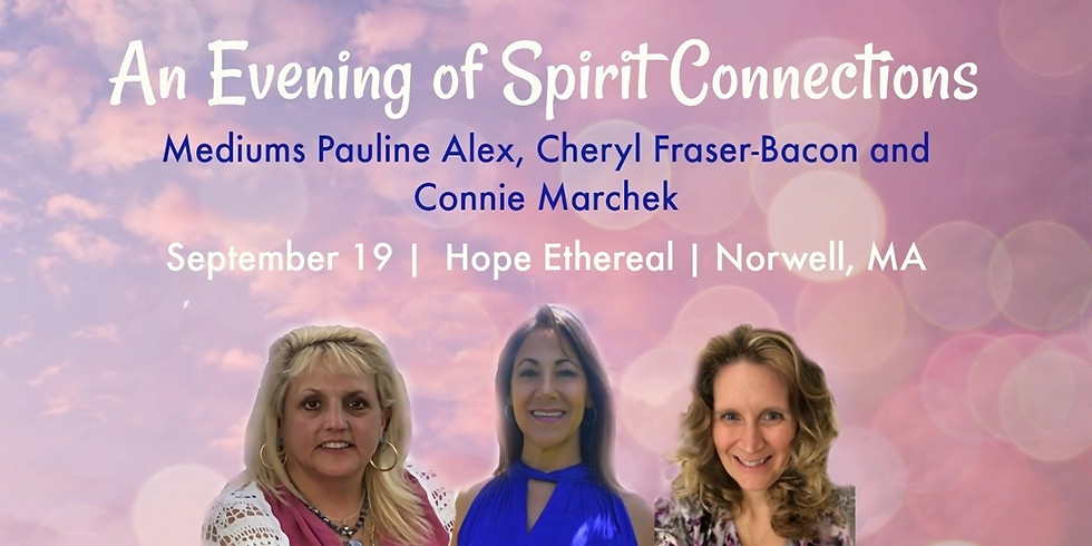 Sold Out! Evening of Spirit Connections