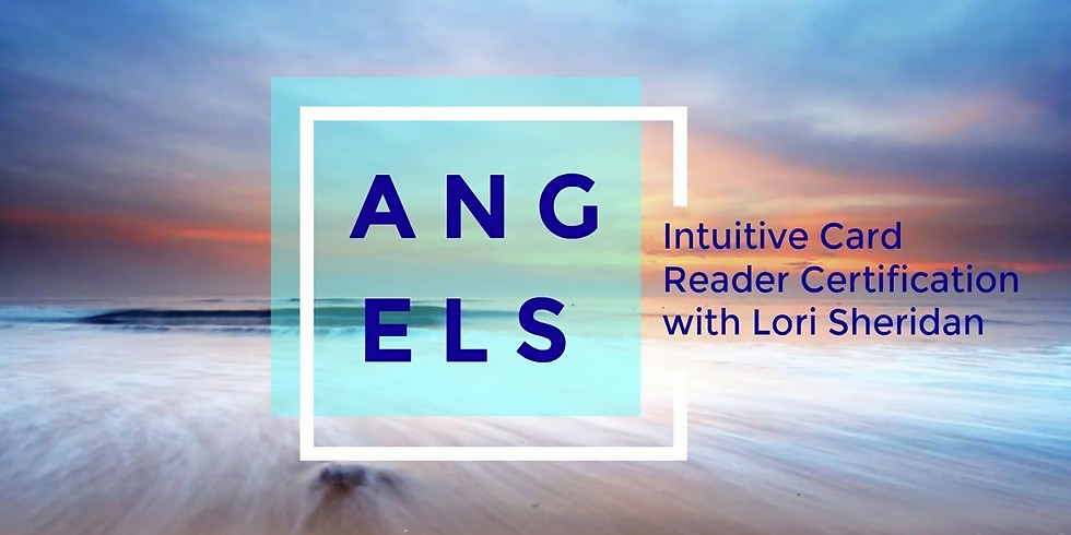 Angel Intuitive Card Reader Certification with Lori Sheridan