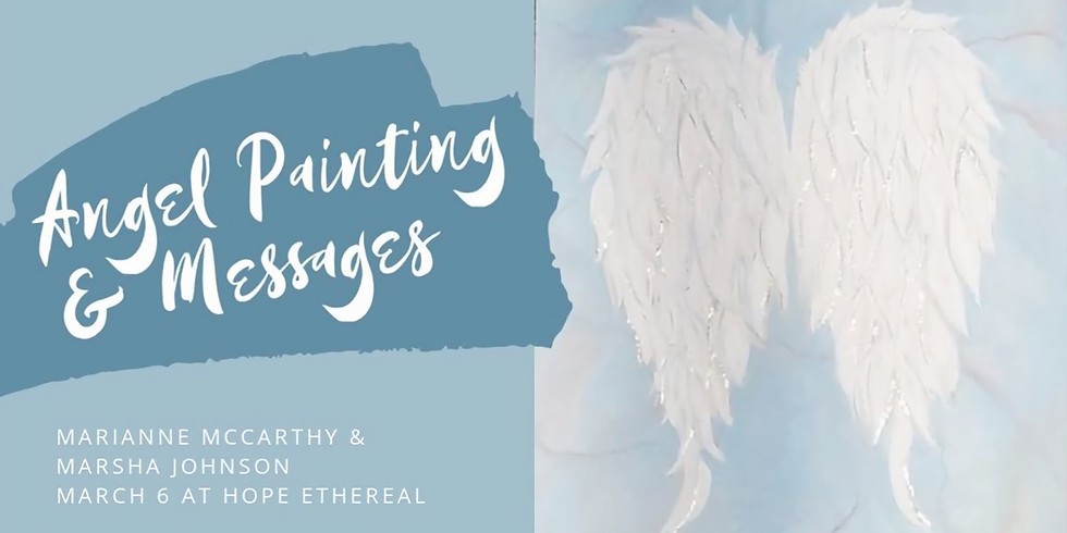 Angel Painting & Messages with Marianne & Marsha