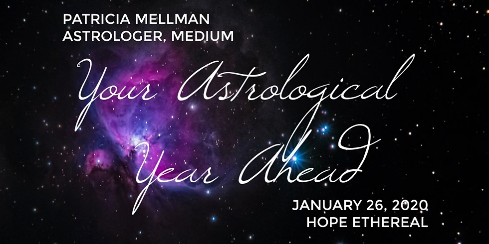 Sold Out! Astrological Year Ahead with Patricia Mellman