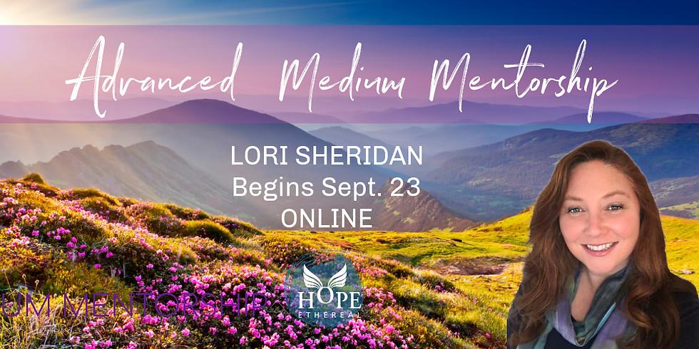 Advanced Medium Mentorship with Lori Sheridan   Online