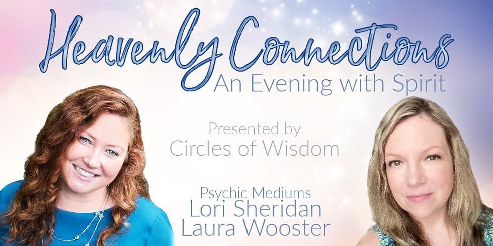 Heavenly Connections | An Evening With Spirit