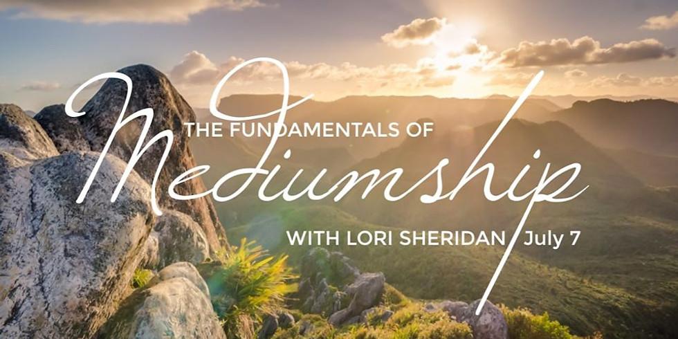 Fundamentals of Mediumship with Lori Sheridan | Online