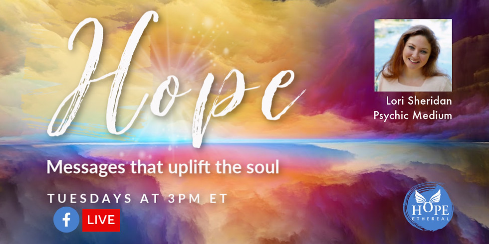 Messages of Hope with Lori Sheridan FB LIVE