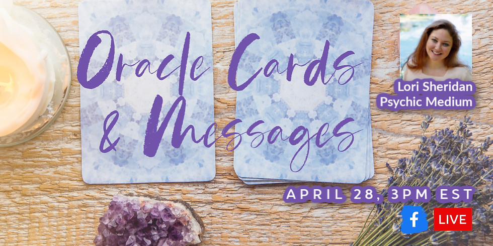 Oracle Cards & Messages with Lori Sheridan FB LIVE