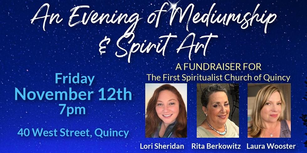 Evening of Mediumship & Spirit Art In Person | First Spiritualist Church of Quincy