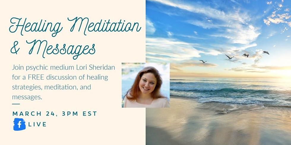 Free Healing Meditation & Messages with Lori Sheridan FB LIVE