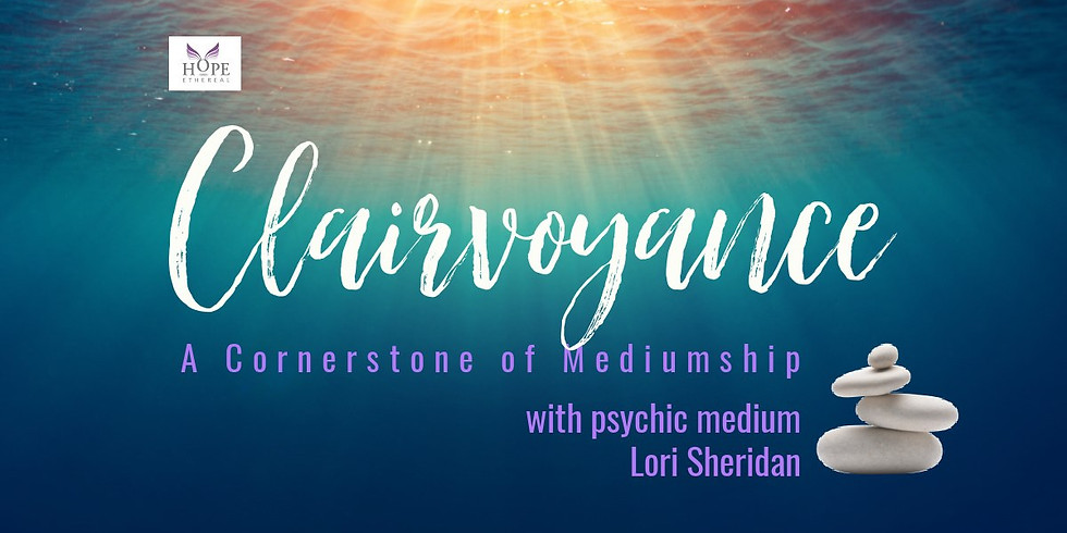 Clairvoyance with Lori Sheridan | Online