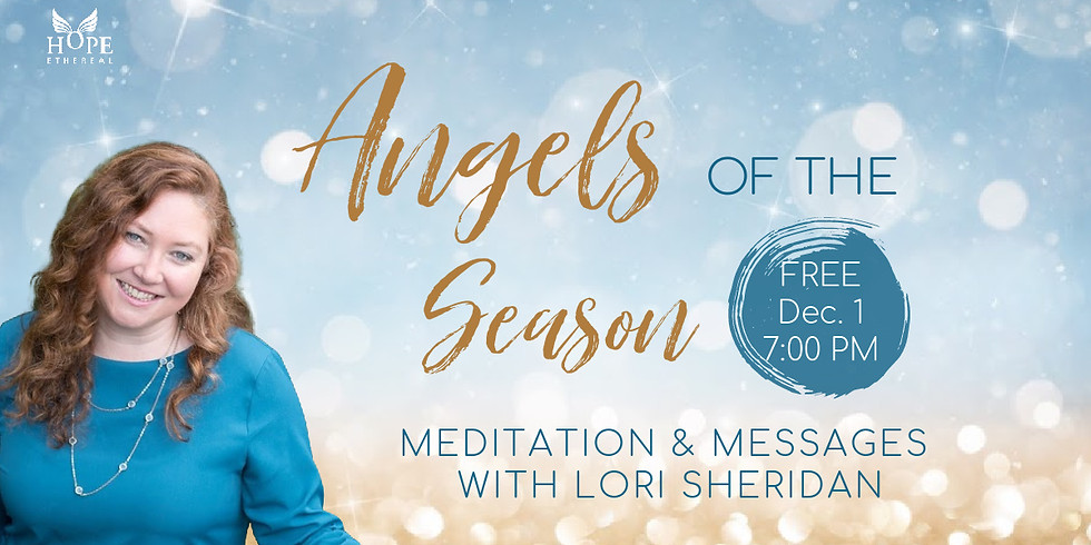 Angels of the Season! FREE Meditation & Messages | Online