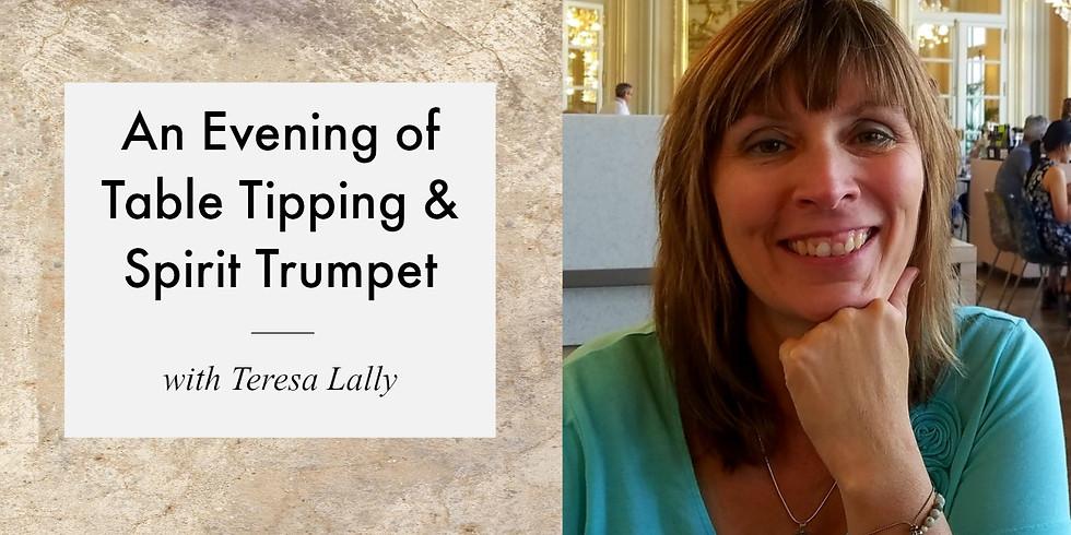 Healing with Spirit: Table Tipping & Spirit Trumpet