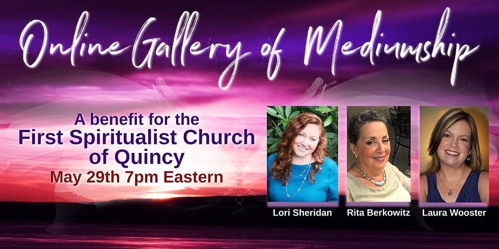 Online Gallery of Mediumship for The First Spiritualist Church of Quincy