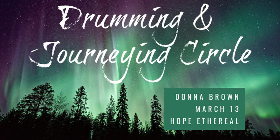 Drumming & Journeying with Donna Brown