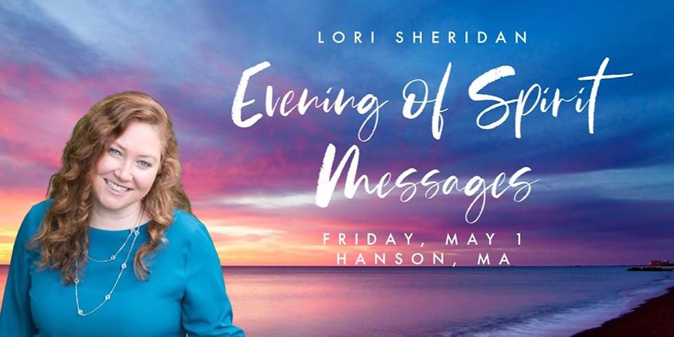 Spirit Messages with Lori Sheridan | Hanson, MA