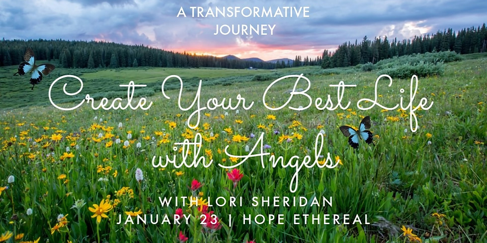 Create Your Best Life with Angels