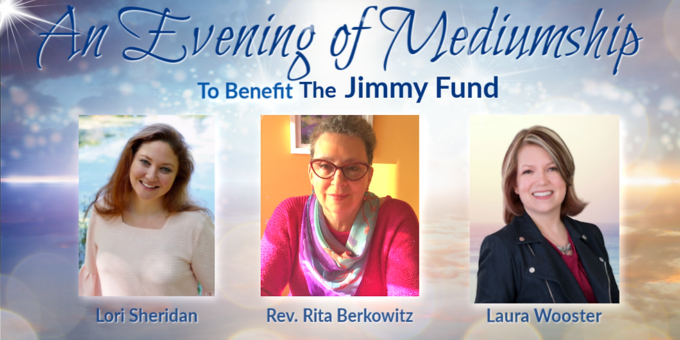 SOLD OUT! Evening of Mediumship to Benefit the Jimmy Fund
