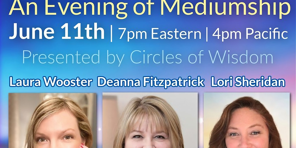 Heavenly Connections | An Evening of Mediumship with Deanna Fitzpatrick, Laura Wooster, & Lori Sheridan