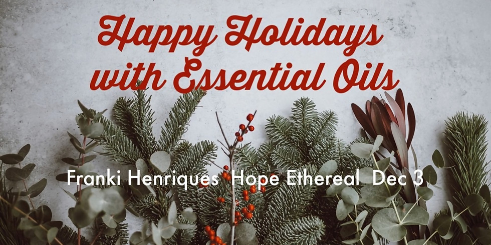 Happy Holidays with Essential Oils