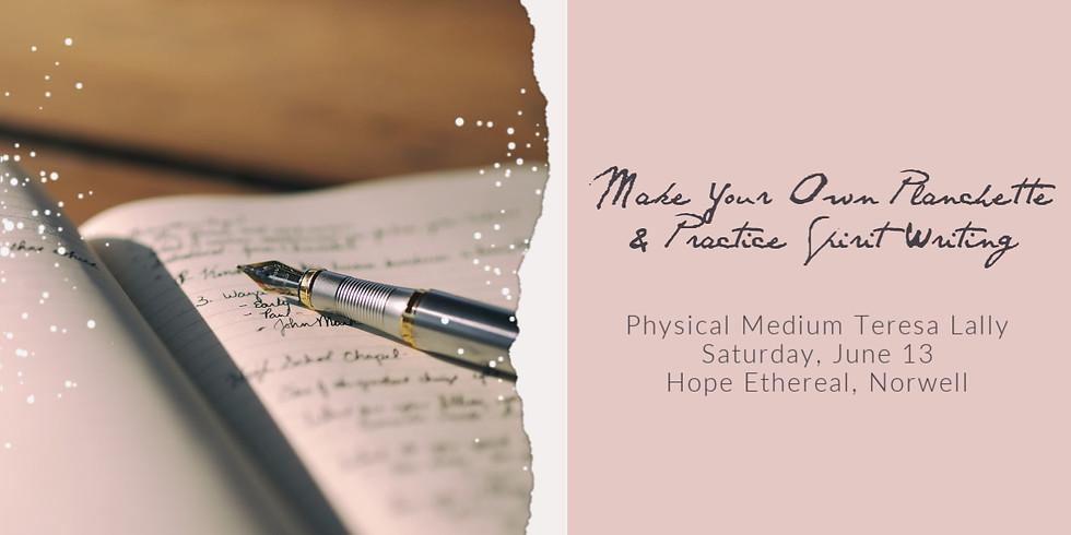 Make Your Own Planchette & Spirit Writing