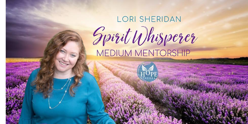 Spirit Whisperer Medium Mentorship Program with Lori Sheridan | Online