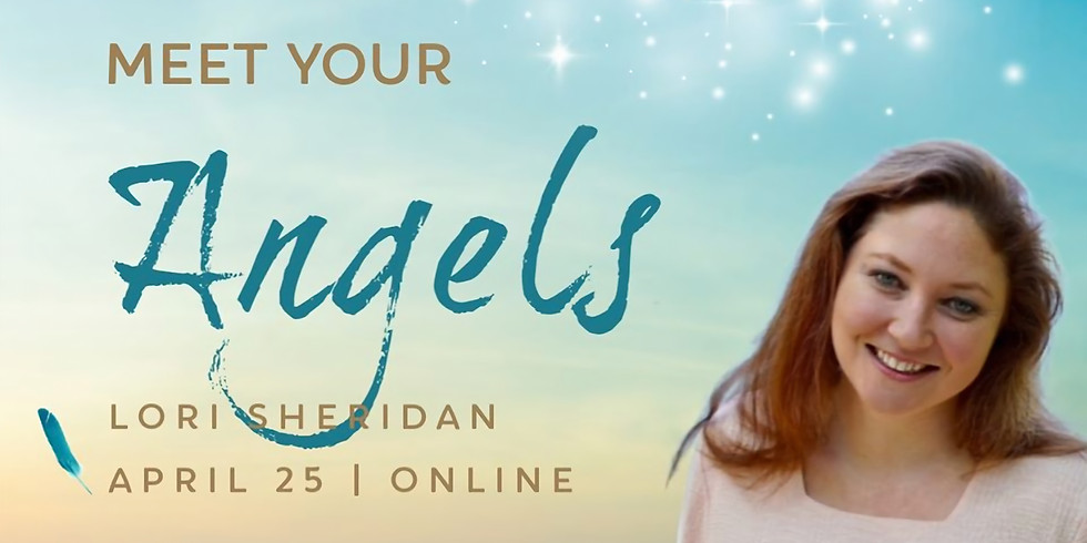 Meet Your Angels with Lori Sheridan | Online