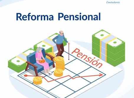Preguntas frecuentes para entender la propuesta de reforma de pensiones