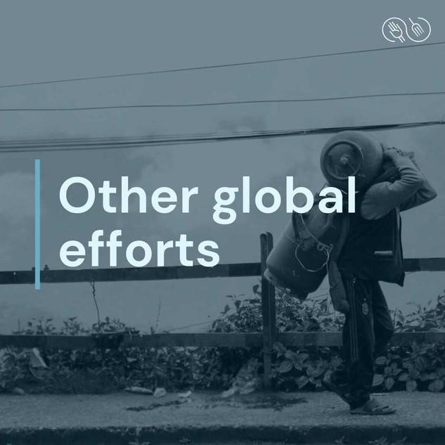 Other global efforts
