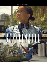 caffeinated movie poster.png