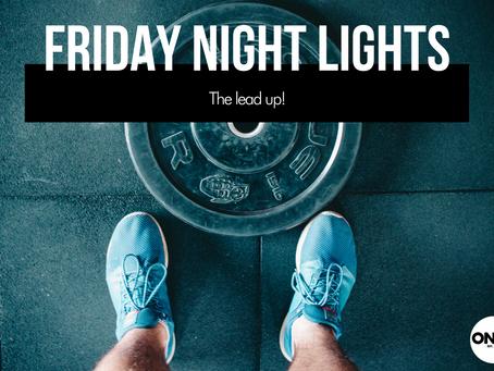 Dear Onyx Diary: Friday Night Lights!