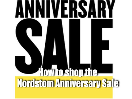 Nordstrom Anniversary Sale - How to shop the sale? My Picks for the Sale