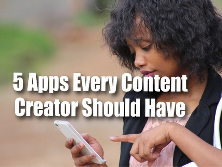 Top 5 Apps Every Content Creator Should Have