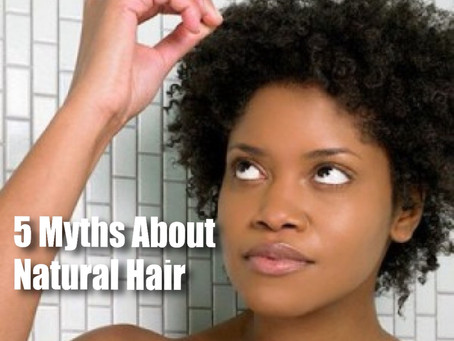 5 Myths About Natural Hair