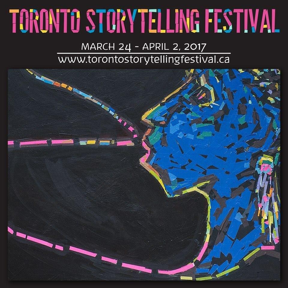 Toronto Storytelling Festival (March 2017)