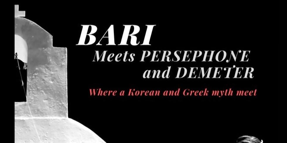 Bari - When Korean & Greek Myths Meet