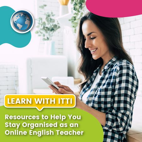 Resources to Help You Stay Organised as an Online English Teacher