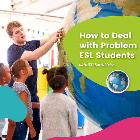 "How to Deal with ""Problem"" ESL Students"