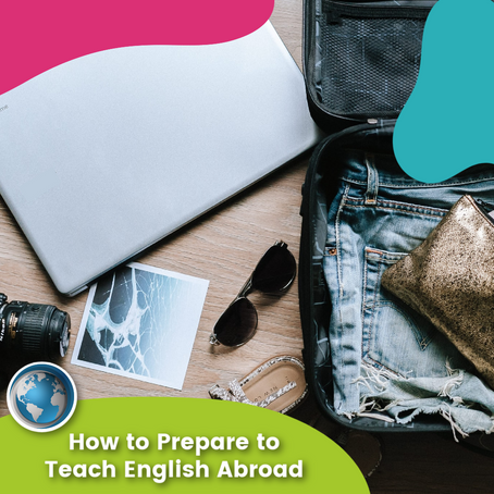 How to Prepare to Teach English Abroad