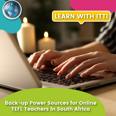 Back-up Power Sources for Online TEFL Teachers in South Africa