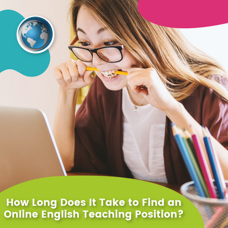 How Long Does It Take to Find an Online English Teaching Position?