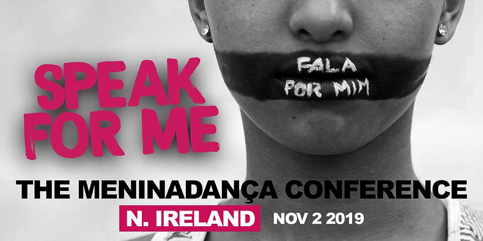 The Meninadança Conference (Northern Ireland)