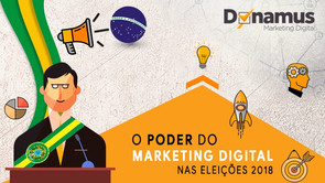 O Poder do Marketing Digital nas Eleições de 2018